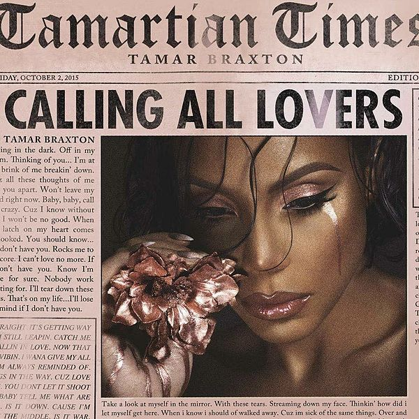 "Tamar Braxton's ""Calling All Lovers"" A.K.A the Hopeless Romantic's Guide to Trauma and Healing (Review)"